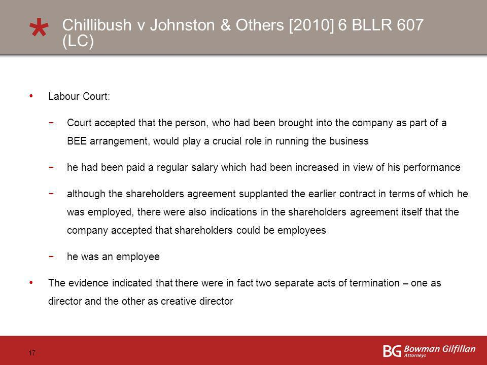 Chillibush v Johnston & Others [2010] 6 BLLR 607 (LC)